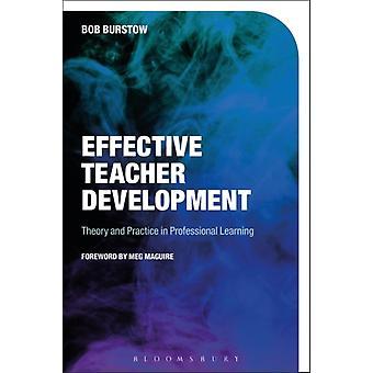 Effective Teacher Development by Bob Burstow