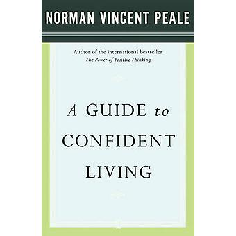 A Guide to Confident Living by Fireside