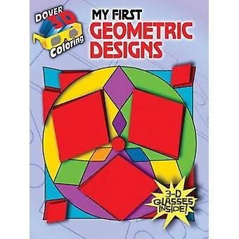 3D Coloring  My First Geometric Designs by Anna Pomaska