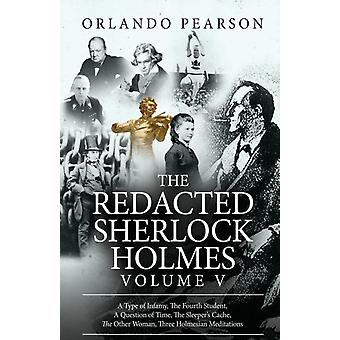 The Redacted Sherlock Holmes Volume V by Pearson & Orlando