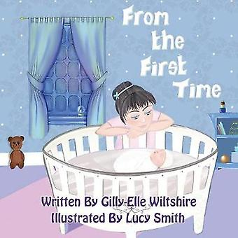 From The First Time by Wiltshire & GillyElle