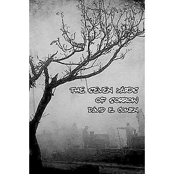 The Seven Yards of Sorrow by Cowen & David E.