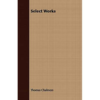Select Works by Chalmers & Thomas