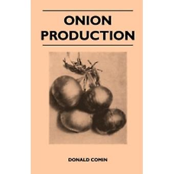 Onion Production by Comin & Donald