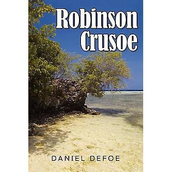 Robinson Crusoe by Defoe & Daniel