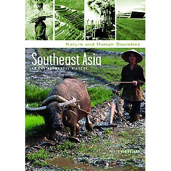 Southeast Asia An Environmental History by Boomgaard & Peter