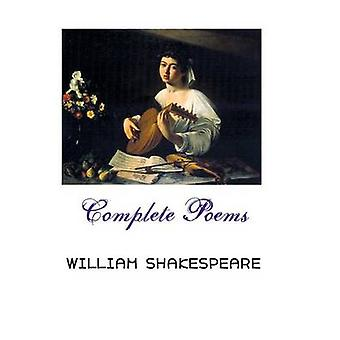 COMPLETE POEMS by Shakespeare & William