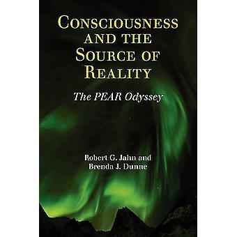 Bewustzijn en de bron van de werkelijkheid door Jahn & Robert G