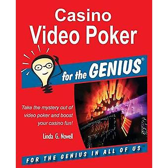 Casino Video Poker for the GENIUS by Nowell & Linda G.