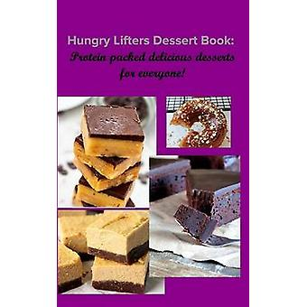 Hungry Lifters Dessert Book av April JonesRaphael Jones