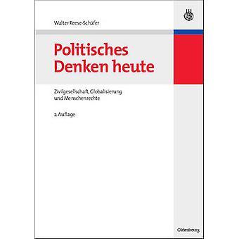 Politisches Denken Heute by ReeseSchafer & Walter