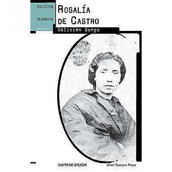 Galician Songs by Castro & Rosala de