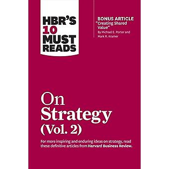 HBRs 10 Must Reads on Strategy Vol. 2