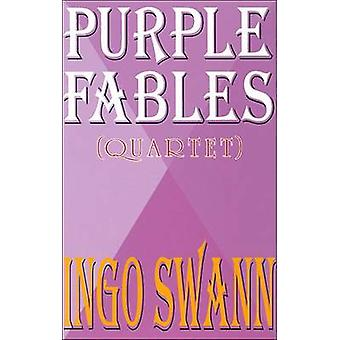 Purple Fables by Ingo Swann - 9781571740090 Book