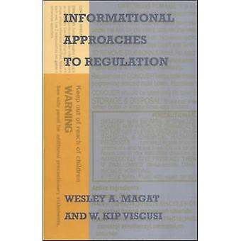 Informational Approaches to Regulation by Wesley A. Magat - W. Kip Vi