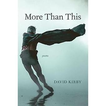 Più di questo - Poesie di David Kirby - 9780807169858 Libro