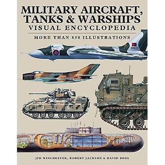 Military Aircraft - Tanks and Warships Visual Encyclopedia - More than