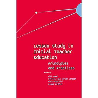 دراسة الدروس في التعليم الأولي للمعلمين - المبادئ والممارسات (ب)