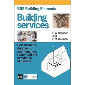 BRE Building Elements - Building Services - Performance - Diagnosis - M