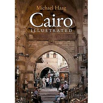 Cairo Illustrated by Michael Haag - 9789774249358 Book