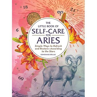 The Little Book of SelfCare for Aries by Stellas & Constance