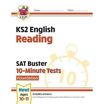 New KS2 English SAT Buster 10Minute Tests Reading  Foundation for the 2021 tests by Books & CGP