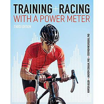Training and Racing with a Power Meter by Hunter Allen - 978193771593