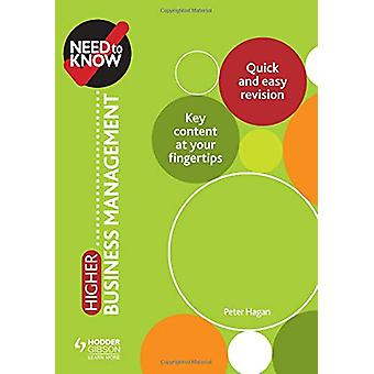 Need to Know - Higher Business Management by Peter Hagan - 97815104511