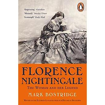 Florence Nightingale - The Woman and Her Legend - 200th Anniversary Edi