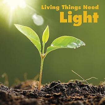 Living Things Need Light by Karen Aleo - 9781474789875 Book