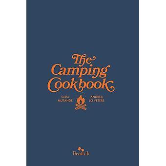 The Camping Cook Book by Sara Mutande - 9780995118003 Book