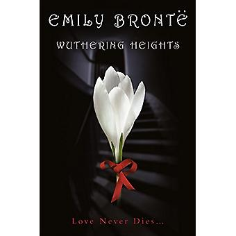 Wuthering Heights (Collins Classics) by Emily Bronte - 9780007326747