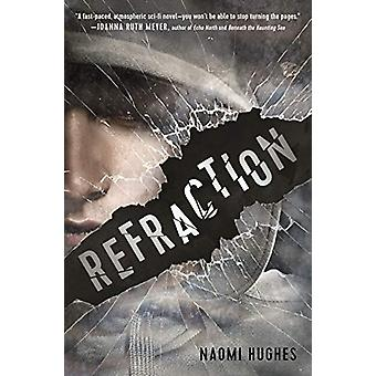 Refraction by Naomi Hughes - 9781624148903 Book