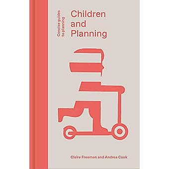 Children and Planning by Claire Freeman - 9781848223141 Book