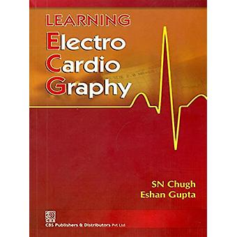 Learning Electrocardiography by S. N. Chugh - 9788123923147 Book