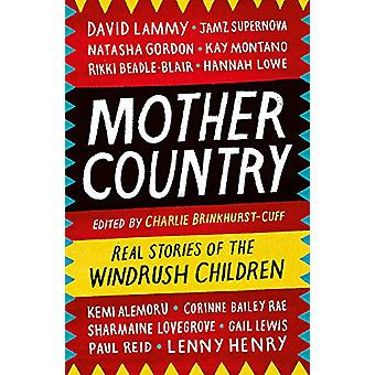 Mother Country - Real Stories of the Windrush Children par Charlie Brin