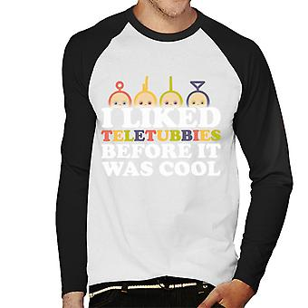 Teletubbies I Liked Teletubbies Before It Was Cool Men's Baseball Long Sleeved T-Shirt