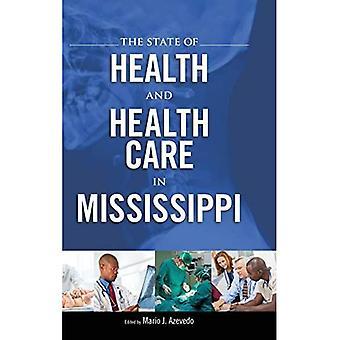 Mississippin terveyden- ja terveydenhuollon tila