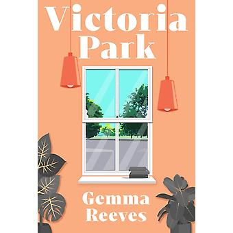 Victoria Park by Reeves & Gemma