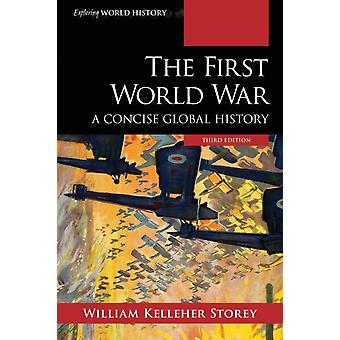 The First World War by Storey & William Kelleher