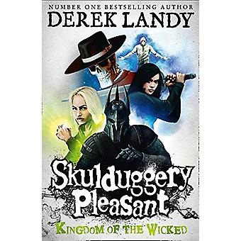 Kingdom of the Wicked: Boek 7 (Skulduggery Pleasant) Paperback - 29 jun. 2017
