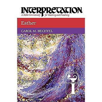 استير -- تفسير كارول م. بكتل -- 9780664238629 كتاب