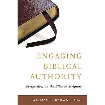 Raamatullisen auktoriteetin sitouttaminen - Raamatun näkökulmat Raamattuna b