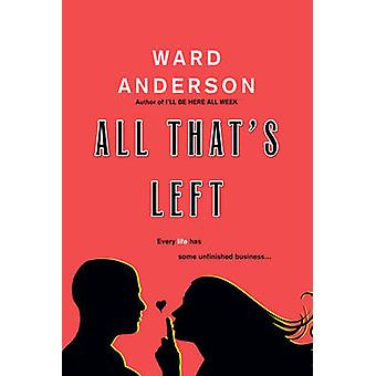 All That's Left by Ward Anderson - 9780758294302 Book