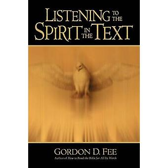 Listening to the Spirit in the Text by Gordon D. Fee - 9780802847577