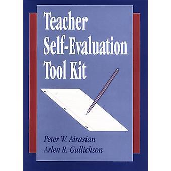 Teacher Self-Evaluation Tool Kit by Peter W. Airasian - 9780803965171