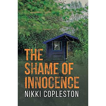 The Shame of Innocence by Nikki Copleston - 9781781325674 Book