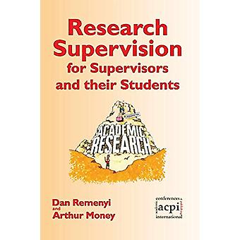 Research Supervision for Supervisors and Their Students by Professor