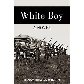 White Boy by Danny Duncan Collum - 9781934074671 Book