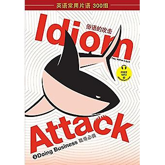 Idiom Attack Vol. 2 - Doing Business (Sim. Chinese Edition) by Peter N